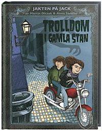 Trolldom i Gamla Stan by Martin Olczak