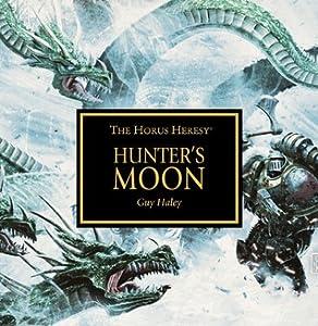 Hunter's Moon (The Horus Heresy #Audio Drama)