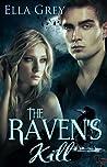 The Raven's Kill by Ella Grey