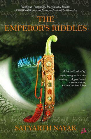 The Emperor's Riddles by Satyarth Nayak