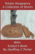 Potato Vengeance / Evelyn's Book
