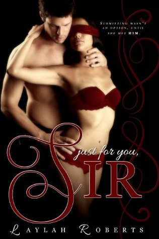 Just For You, Sir (Doms of Decadence, #1)