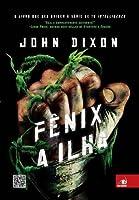 Fênix: A Ilha (Phoenix Island, #1)