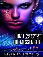 Don't Bite the Messenger (The Night Runner Series)