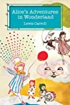 Review ebook Alice's Adventures in Wonderland (Alice's Adventures in Wonderland, #1) by Lewis Carroll