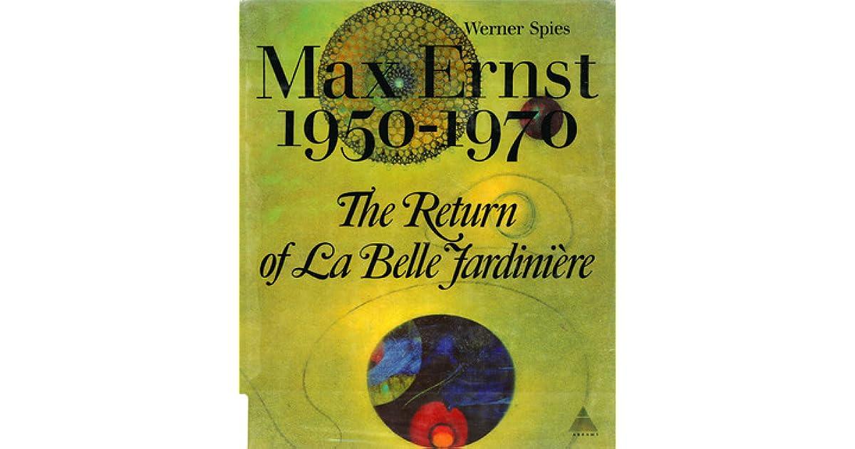 1950-1970 Max Ernst The Return of La Belle Jardiniere
