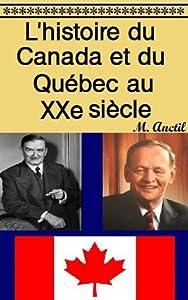 L'histoire du Canada et du Québec au XXe siècle