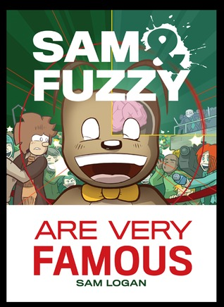 Sam & Fuzzy Are Very Famous