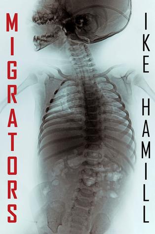 Migrators by Ike Hamill