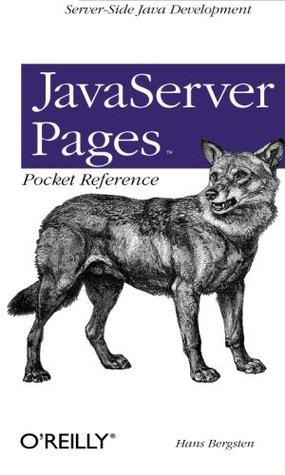 JavaServer Pages Pocket Reference Server-Side Java Development