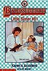 Karen's Accident (Baby-Sitters Little Sister, #81)