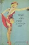 Cantilènes en gelée / Barnum's Digest / Vingt poèmes inédits / Je voudrais pas crever / Lettres au Collège de pataphysique / Textes sur la littérature