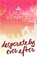 Desperately Ever After (Desperately Ever After, #1)