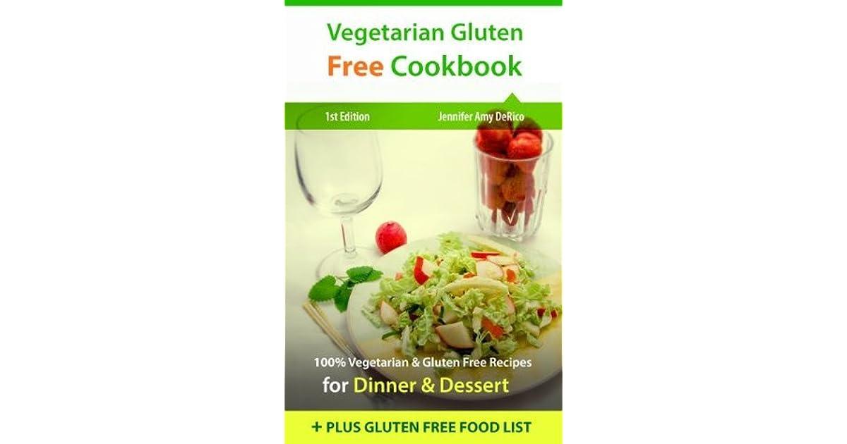 Vegetarian Gluten Free Cookbook: 100% Vegetarian & Gluten