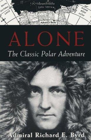 Alone by Richard Evelyn Byrd