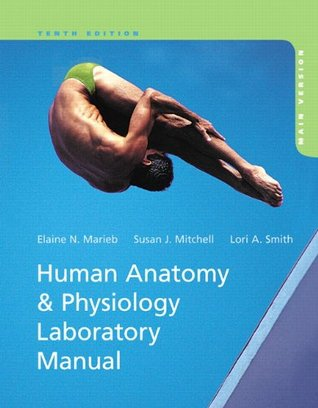Human Anatomy & Physiology Laboratory Manual, Main Version