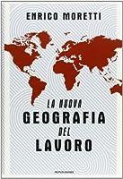 La nuova geografia del lavoro