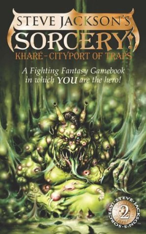 Kharé - Cityport of Traps (Fighting Fantasy: Sorcery! #2)