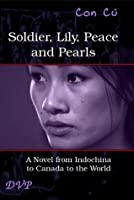Soldier, Lily, Peace and Pearls - Third Edition
