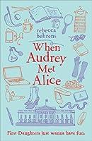 When Audrey Met Alice
