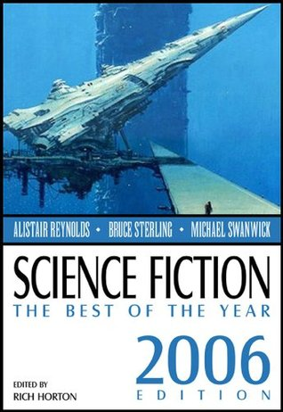Science Fiction: The Best of the Year, 2006 Edition