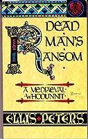 Dead Man's Ransom (Cadfael #9)