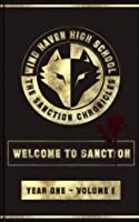 The Sanction Chronicles: Welcome to Sanction (The Sanction Chronicles Young Adult Series)