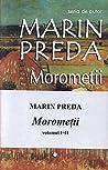 Moromeții (vol. I + II)