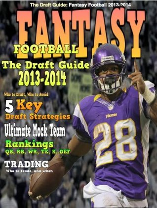 THE DRAFT GUIDE- Fantasy Football 2013-14