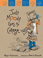 Judy Moody Goes to College (Judy Moody, #8)