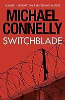 Switchblade (Harry Bosch, #16.5; Harry Bosch Universe, #25.5)