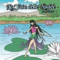 La Fata delle Ninfee (The Water Lily Fairy)