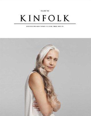 Kinfolk Volume 10: The Aged Issue
