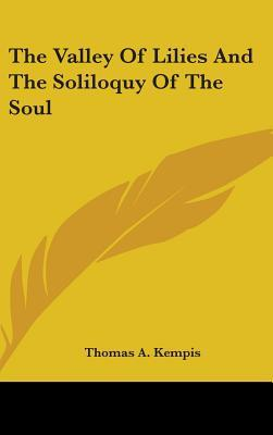 The Valley Of Lilies And The Soliloquy Of The Soul