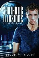 Synthetic Illusions: A Jane Colt Novel
