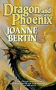 Dragon and Phoenix (Dragonlord, #2)