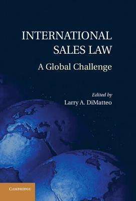 International Sales Law A Global Challenge