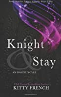 Knight Stay Knight 2 By Kitty French