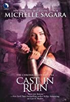 Cast In Ruin (The Chronicles of Elantra #7)