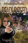 Deadlocked (Gina Lindsey Mystery #1)