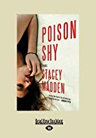 Poison Shy (Large Print 16pt)