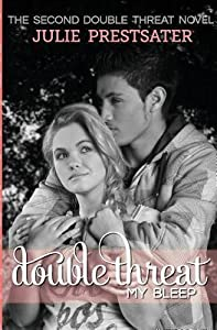 Double Threat My Bleep (Double Threat, #2)
