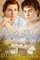 A Place To Run (The Making Of A Man)