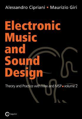 Electronic Music and Sound Design - Theory and Practice with Max and Msp - Volume 2