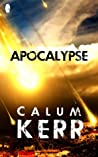 Apocalypse: A flash-fiction novella (2014 Flash-Fiction Collections)