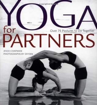 Yoga for Partners: Over 75 Postures to Do Together