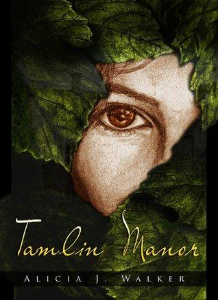 Tamlin Manor Alicia J. Walker