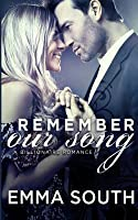 Remember Our Song: A Billionaire Romance