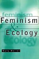 Feminism and Ecology