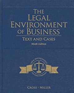 The Legal Environment of Business: Text and Cases
